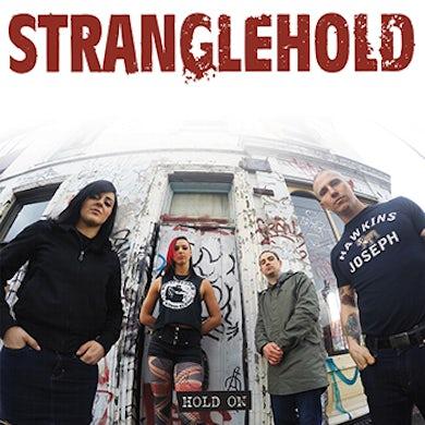 """STRANGLEHOLD - """"Hold On"""" 7"""" (Vinyl)"""