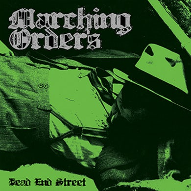 "MARCHING ORDERS - ""Dead End Street"" 10"""
