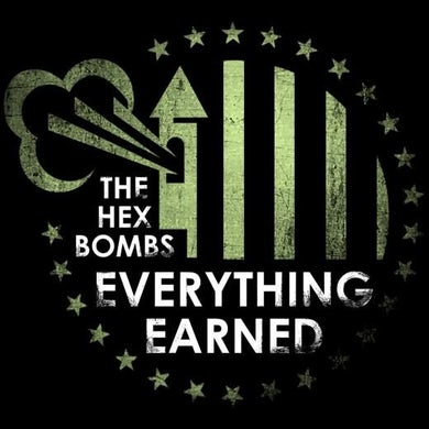 The Hex Bombs - Everything Earned LP (Vinyl)