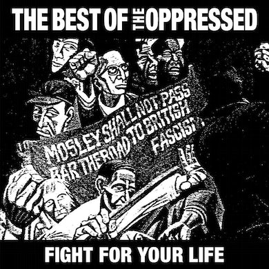 "THE OPPRESSED - ""Fight For Your Life"" 12"""