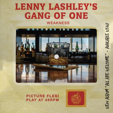 Lenny Lashley's Gang Of One - Weakness Picture Slide Flexi