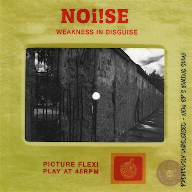 NOi!SE - Weakness In Disguise Picture Slide Flexi