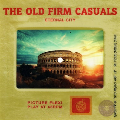 The Old Firm Casuals - Eternal City Picture Slide Flexi