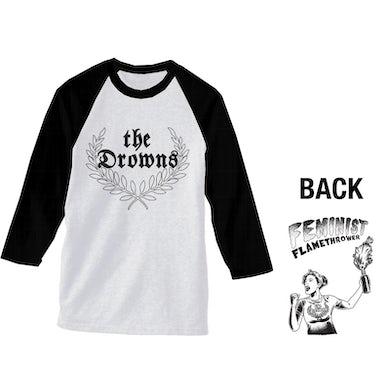 The Drowns - Feminist Flamethrower - Black & White - Baseball Tee