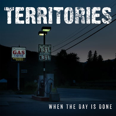 TERRITORIES - When The Day Is Done - 10""