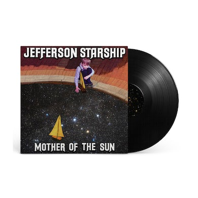 Jefferson Starship Mother of the Sun on Vinyl *Limited to 250* (Pre-Order)