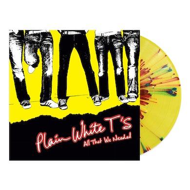 Plain White T's - All That We Needed (Yellow Splatter LP) (Vinyl)