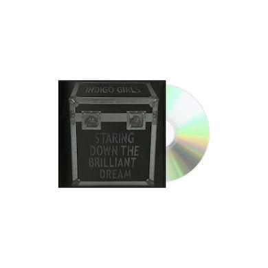 Indigo Girls -  Staring Down The Brilliant Dream CD