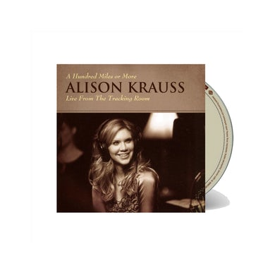 Alison Krauss and the Union Station  & Union Station - A Hundred Miles or More: A Collection CD
