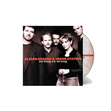 Alison Krauss and the Union Station  & Union Station - So Long So Wrong CD