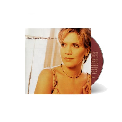 Alison Krauss and the Union Station  - Forget About It CD
