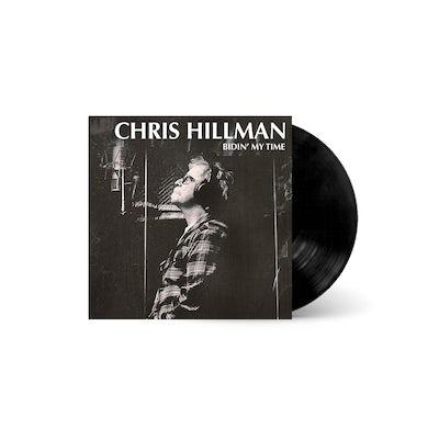 Chris Hillman - Bidin' My Time Vinyl LP