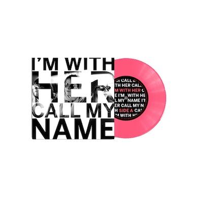 "Call My Name Bubblegum Pink 7"" (Vinyl)"