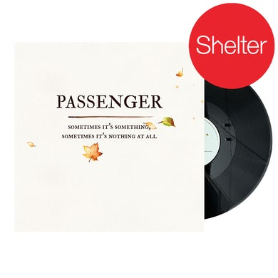 Passenger Sometimes It's Something, Sometimes It's Nothing At All | LP (Vinyl)