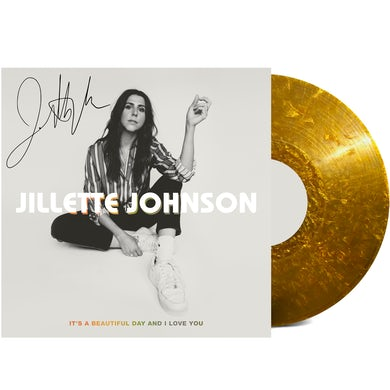 Jillette Johnson It's A Beautiful Day And I Love You - Gold Vinyl (Autographed)