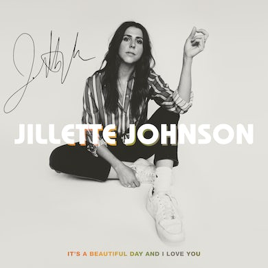 Jillette Johnson It's A Beautiful Day And I Love You - CD (Autographed)
