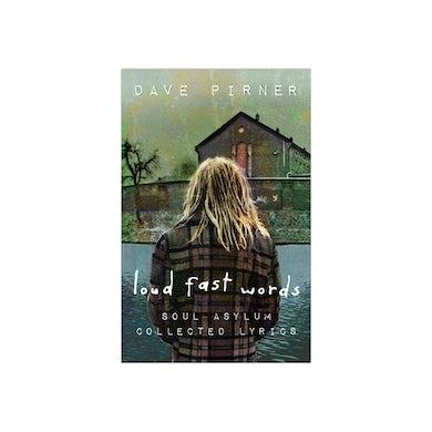 Soul Asylum Dave Pirner - Loud Fast Words