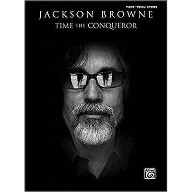 JACKSON BROWNE Time The Conqueror Songbook