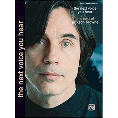 JACKSON BROWNE The Next Voice You Hear Songbook