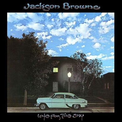"""JACKSON BROWNE Late For the Sky 12"""" Vinyl"""