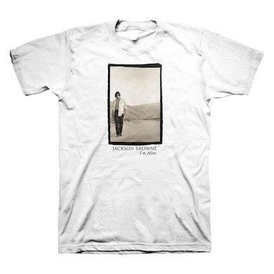 JACKSON BROWNE I'm Alive T-Shirt