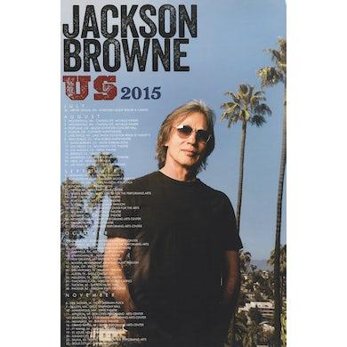 JACKSON BROWNE 2015 U.S. Tour Poster