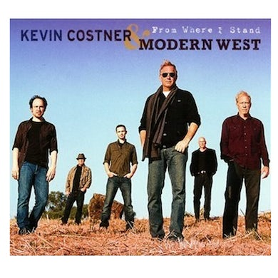 Kevin Costner Modern West Kevin Costner and Modern West CD- From Where I Stand
