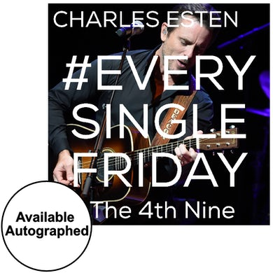 Charles Esten CD- #EverySingleFriday 4th Nine