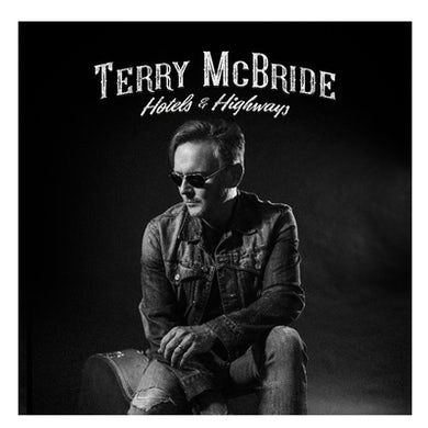 Terry McBride EP- Highways and Hotels-Unsigned (Vinyl)