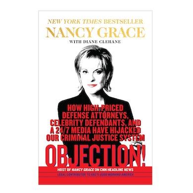 Crime Online Nancy Grace Hardback Book- Objection