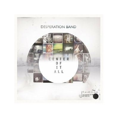Desperation Band CD- Center Of It All