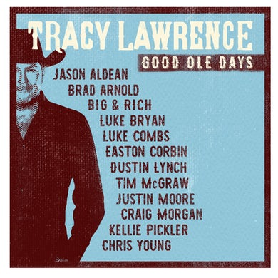 Tracy Lawrence Good Ole Days CD