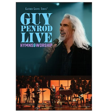 Guy Penrod LIVE DVD- Hymns and Worship