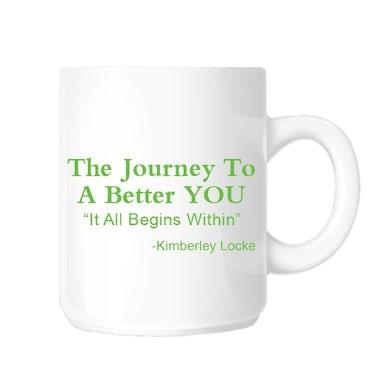 Kimberley Locke Coffee Mug- The Journey To A Better You