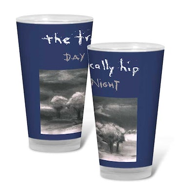 THE TRAGICALLY HIP Day for Night Pint Glass