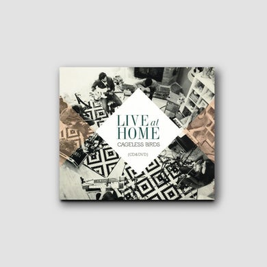 Live at Home - Cageless Birds - CD