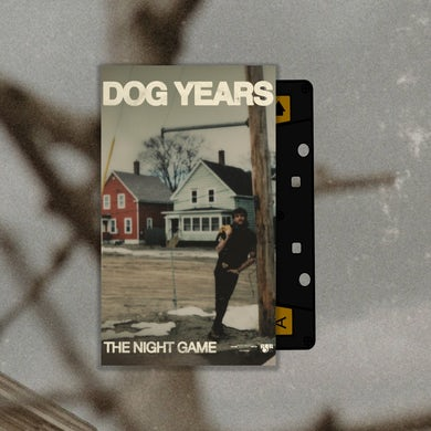 Dog Years Cassette - The Night Game
