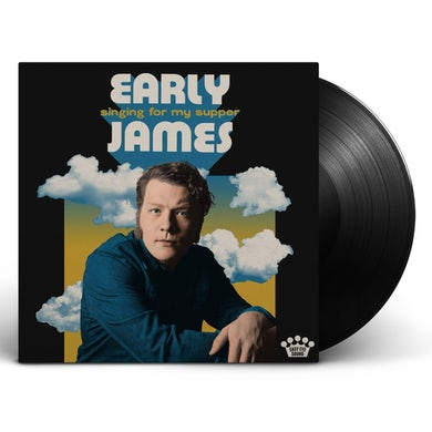 Early James - Singing For My Supper Vinyl