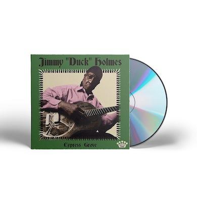 "Jimmy Duck Holmes Jimmy ""Duck"" Holmes - Cypress Grove CD"