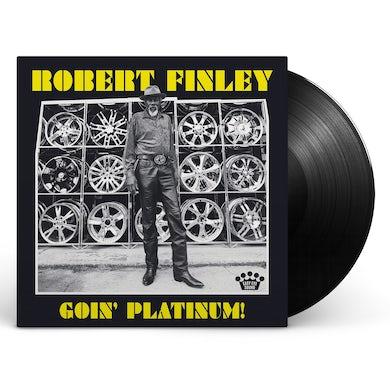 Robert Finley - Goin' Platinum Vinyl