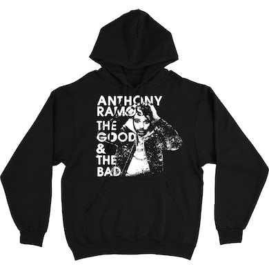 Anthony Ramos THE GOOD & THE BAD HOODIE