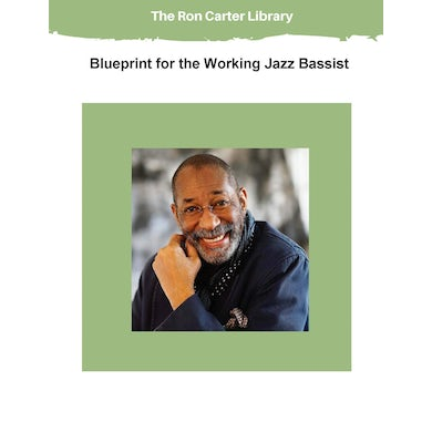 Ron Carter Blueprint for the Working Jazz Bassist