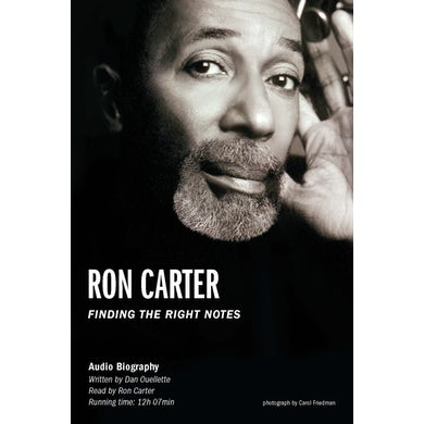 Ron Carter Finding the Right Notes Audio Book