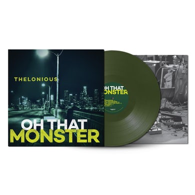 Oh That Monster [LIMITED EDITION GREEN VINYL]