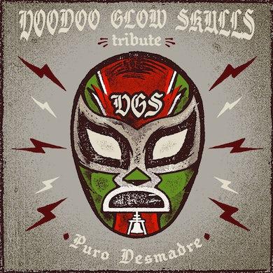 """Voodoo Glow Skulls Tribute """"Puro Desmadre"""" CD"""