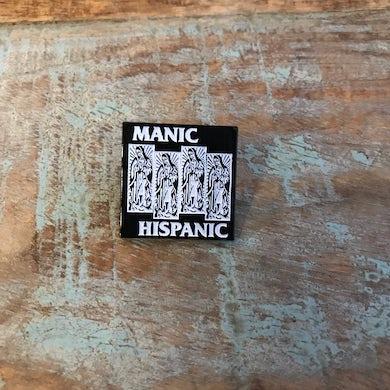 "Manic Hispanic Manic ""Mary"" 1"" Pin"