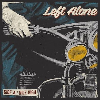 "Left Alone ""Mile High"" 7"" (Vinyl)"
