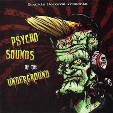 Road Dog Merch Psycho Sounds Of The Underground Compilation CD