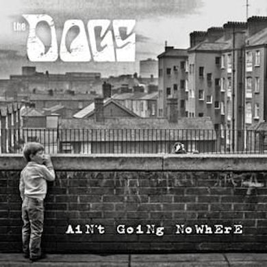 """The Dogs """"Ain't Going Nowhere """" 7"""" (Vinyl)"""