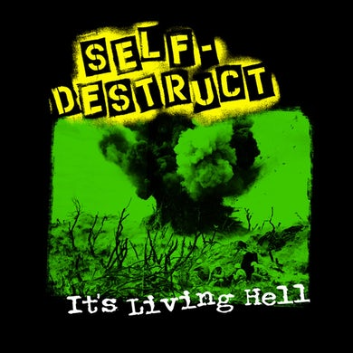 """Self Destruct """"Its a Living Hell"""" Back Patch"""